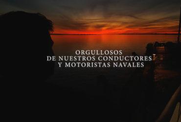ORGULLOSOS DE NUESTROS CONDUCTORES Y MOTORISTAS NAVALES